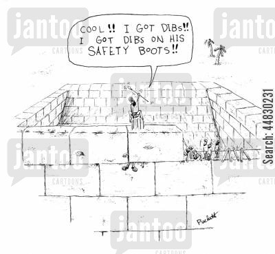 pyramid cartoon humor: A worker gets killed and his co-worker calls dibs on his safety boots...
