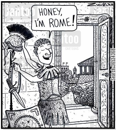 ancient rome cartoon humor: 'Honey, I'm Rome!'