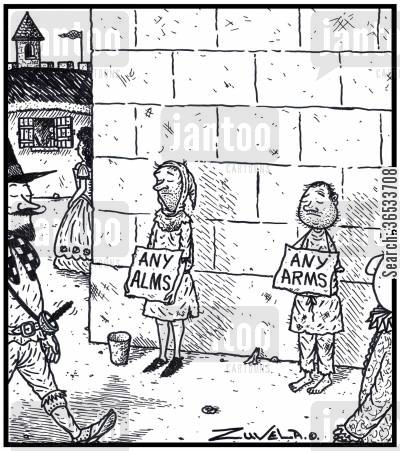 handout cartoon humor: Any Alms Any Arms An arm-less Medieval panhandler.