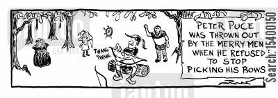 merry men cartoon humor: He was thrown out of the Merry Men after he refused to stop picking his bows
