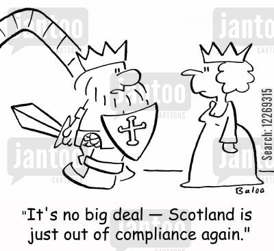military action cartoon humor: 'It's no big deal - Scotland is just out of compliance again.'