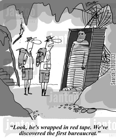 archeologist cartoon humor: 'Look, he's wrapped in red tape. we've discovered the first bureaucrat.'