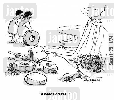 cavemen cartoon humor: 'It needs brakes.'