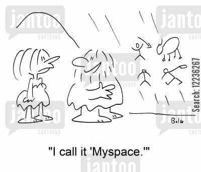 social networker cartoon humor: 'I call it 'Myspace'''