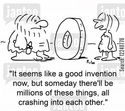 inventing the wheels cartoon humor: 'It seems like a good invention now, but someday there'll be millions of these things, all crashing into each other.'