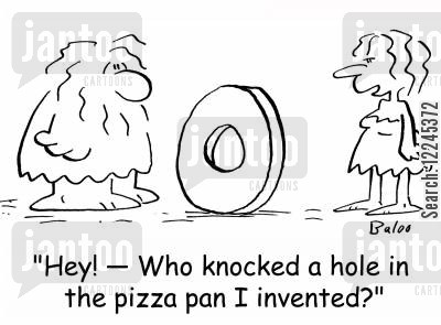 pizza pan cartoon humor: 'Hey! -- Who knocked a hole in the pizza pan I invented?'