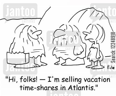 time share cartoon humor: 'Hi, folks! -- I'm selling vacation time-shares in Atlantis.'