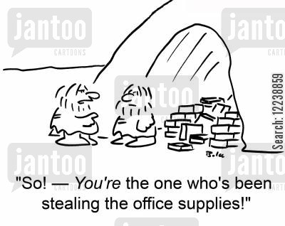 office stationery cartoon humor: 'So! -- You're the one who's been stealing the office supplies!'