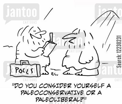paleoliberal cartoon humor: 'Do you consider yourself a paleoconservative or a paleoliberal?'