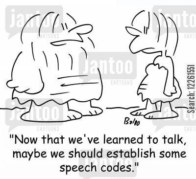 establish cartoon humor: 'Now that we've learned to talk, maybe we should establish some speech codes.'