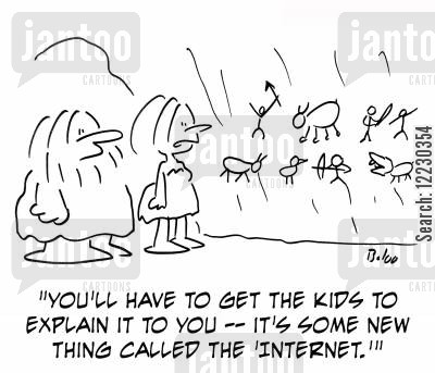 cavewoman cartoon humor: 'You'll have to get the kids to explain it to you — it's some new thing called the 'internet.''