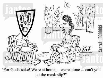 living rooms cartoon humor: We're at home...we're alone...can't you let the mask slip?