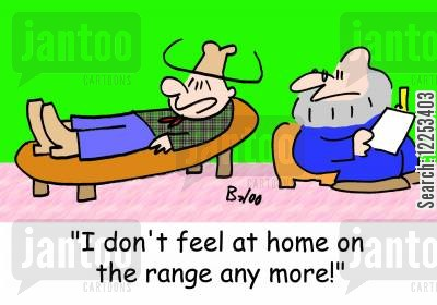ranges cartoon humor: 'I don't feel at home on the range any more!'