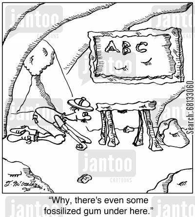 schoolrooms cartoon humor: 'Why, there's even some fossilized gum under here.'