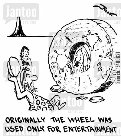 messes cartoon humor: Originally, the wheel was used for entertainment