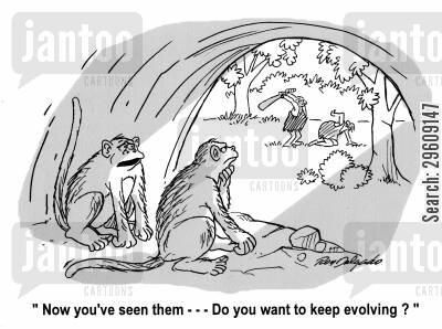 chimpanzees cartoon humor: 'Now you've seen them... Do you want to keep evolving?'