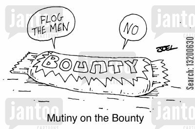 chocolate bar cartoon humor: Flog the men!, No! - Mutiny on The Bounty.