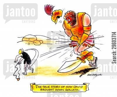 sling cartoon humor: The true story of how David brought down Goliath.