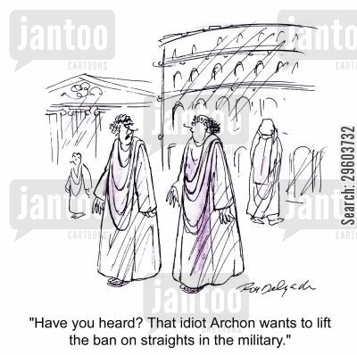 greece cartoon humor: 'Have you heard? That idiot Archon wants to lift the ban on straights in the military.'