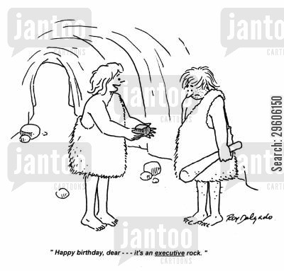 disappointment cartoon humor: 'Happy birthday, dear... It's an executive rock.'