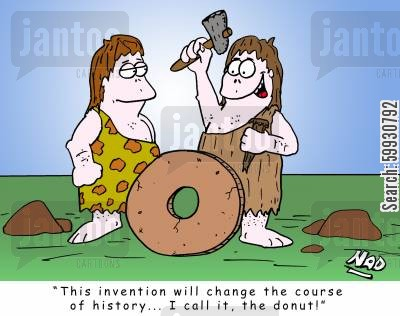 technological developments cartoon humor: Two cavemen, one with a hammer and chisel and wheel in front of him 'This invention will change the course of history... I call it, the donut!'