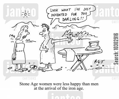 invented cartoon humor: Stone Age women were less happy than men at the arrival of the iron age: Look what I've invented just for you darling.