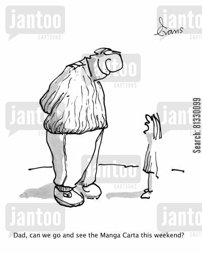 tourist attraction cartoon humor: 'Dad can we go and see the Manga Carta this weekend?'