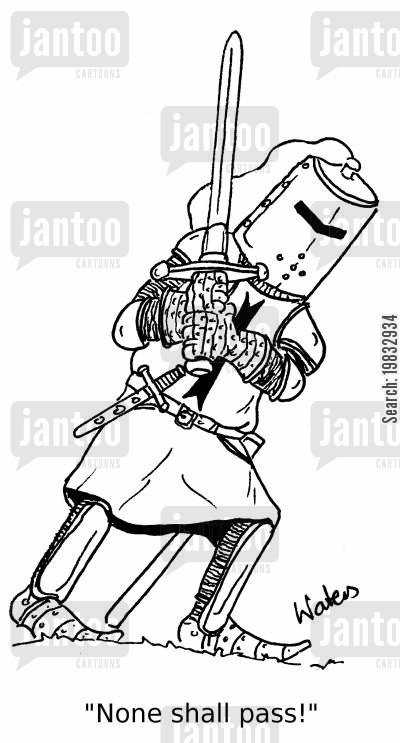 knight in shining armor cartoon humor: 'None shall pass!'