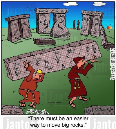 druidic history cartoon humor: 'There must be an easier way to move big rocks.'