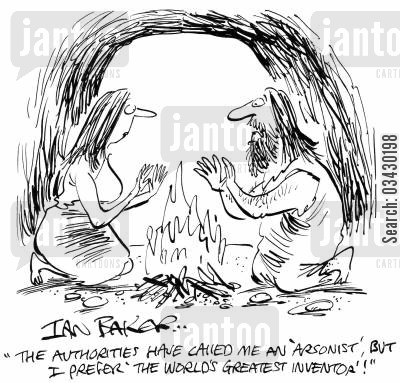 authoroties cartoon humor: 'The authorities have called me an 'arsonist', but I prefer 'the world's greatest inventor'!'