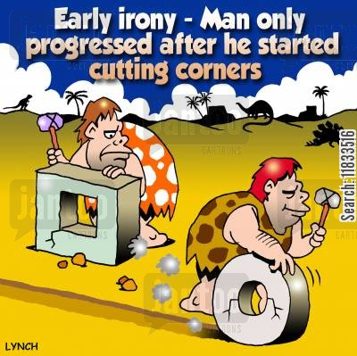 short cuts cartoon humor: Early irony - man only progressed after he started cutting corners.