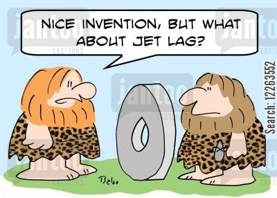 invent the wheel cartoon humor: 'Nice invention, but what about jet lag?'