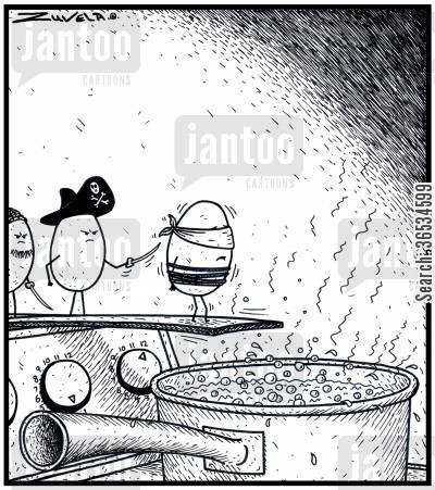 privateer cartoon humor: A Pirate Egg Prisoner about to Walk the Plank into a boiling pot of water