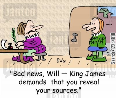 reveal cartoon humor: 'Bad news, Will -- King James demands that you reveal your sources.'