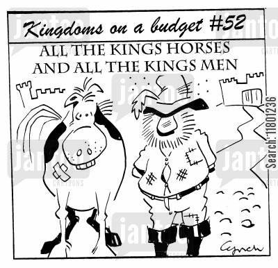 kingdoms cartoon humor: All the Kings Horses and All the Kings Men