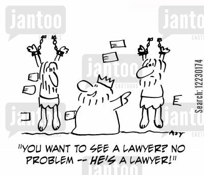 legal rights cartoon humor: 'You want to see a lawyer? No problem — he's a lawyer.'