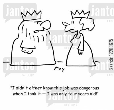 succession cartoon humor: 'I didn't either know this job was dangerous when I took it- I was only four years old!'