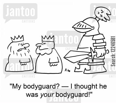 bodyguards cartoon humor: 'My bodyguard? -- I thought he was your bodyguard!'