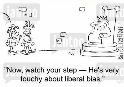 touchy cartoon humor: 'Now, watch your step -- He's very touchy about liberal bias.'