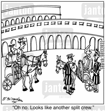 chariot cartoon humor: 'Oh no. Looks like another split crew.'