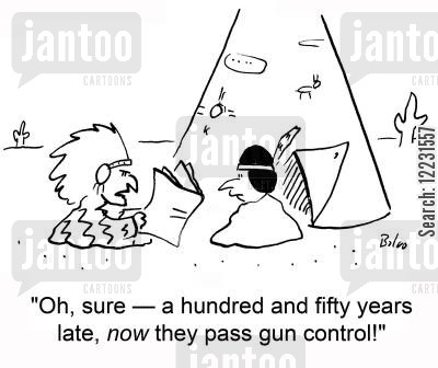 native america cartoon humor: 'Oh, sure — a hundred and fifty years late, now they pass gun control!'