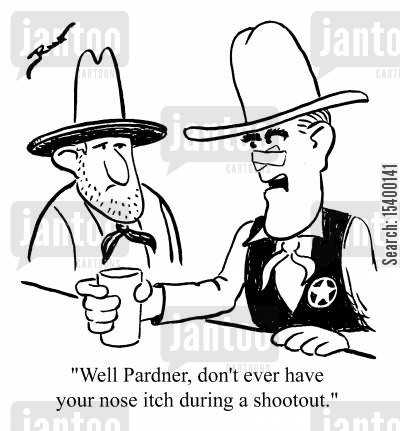 domestic accidents cartoon humor: well pardner, don;t ever have your nose itch during a shootout.