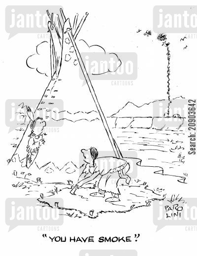 tipees cartoon humor: 'You have smoke.'