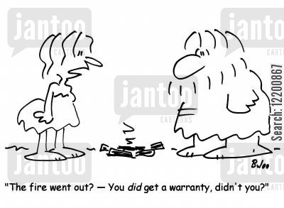 stone ages cartoon humor: 'The fire went out?- You did get a warranty,didn't you?'