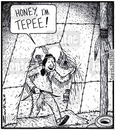 reservations cartoon humor: 'Honey, I'm Tepee!'