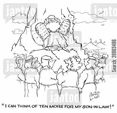 the ten commandments cartoon humor: 'I can think of ten more for my son-in-law!'