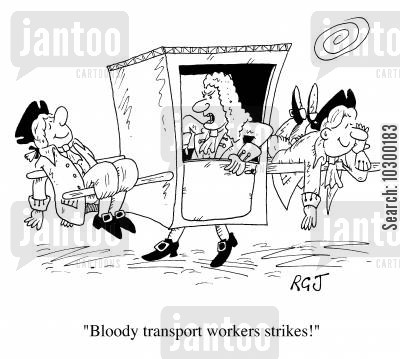 metro cartoon humor: Transport Workers Strike
