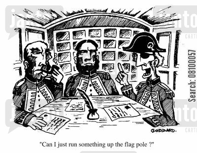 flag pole cartoon humor: Can I just run something up the flagpole?