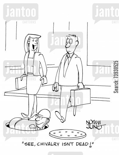 manhole cartoon humor: 'See, chivalry isn't dead!'