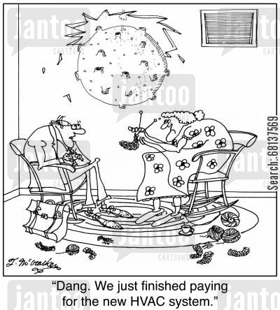 meteorites cartoon humor:  'Dang. We just finished paying for the new HVAC system.'